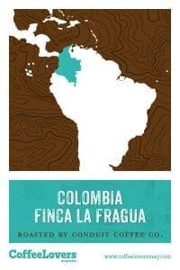 Coffee Lovers - Colombia Finca La Fragua - Roasted Coffee